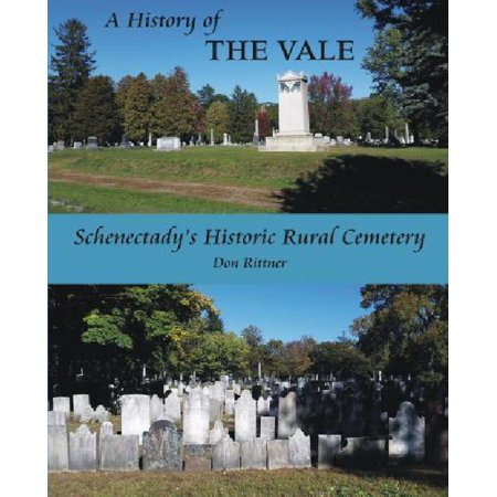 A History Of The Vale  Schenectadys Historic Rural Cemetery