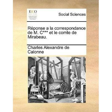 Rponse a la Correspondance de M. C*** Et Le Comte de Mirabeau. - image 1 de 1