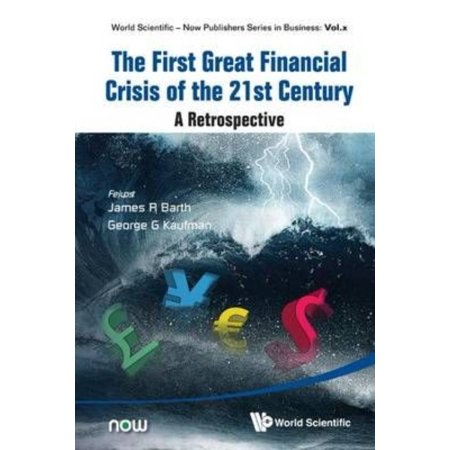 The First Great Financial Crisis Of The 21St Century  A Retrospective