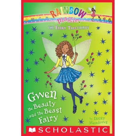 Gwen the Beauty and the Beast Fairy: A Rainbow Magic Book (The Fairy Tale Fairies #5) -