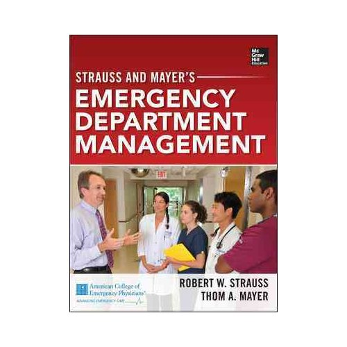 Strauss & Mayer's Emergency Department Management
