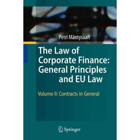 The Law Of Corporate Finance  General Principles And Eu Law  Contracts In General