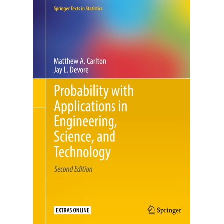 Probability with Applications in Engineering, Science, and Technology -