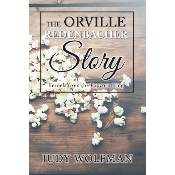 The Orville Redenbacher Story (Paperback)