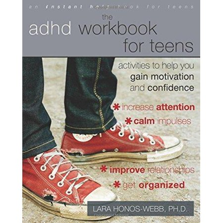 The Adhd Workbook For Teens  Activities To Help You Gain Motivation And Confidence