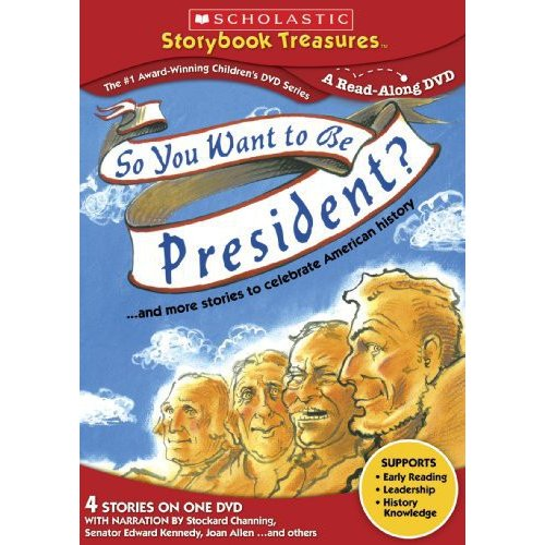 So You Want To Be President?... And More Stories To Celebrate American History by NEW VIDEO GROUP