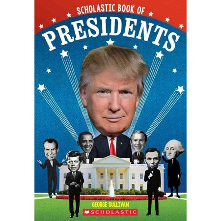 Scholastic Book Of Presidents