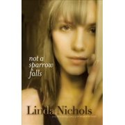 Not a Sparrow Falls (The Second Chances Collection Book #1) - eBook
