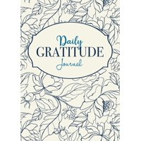 Daily Gratitude Journal : A 52-Week Mindful Guide to Becoming Grateful (Paperback)