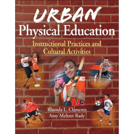 Instructional Activities (Urban Physical Education : Instructional Practices and Cultural Activities )
