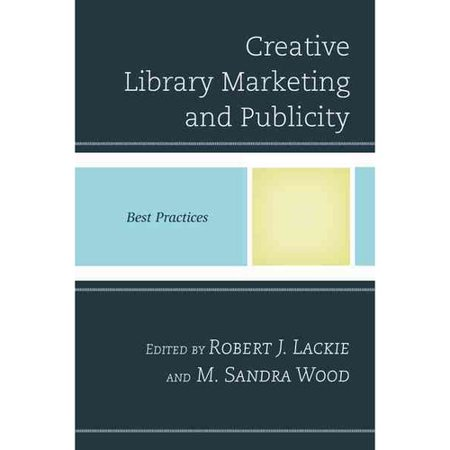 Creative Library Marketing and Publicity: Best Practices