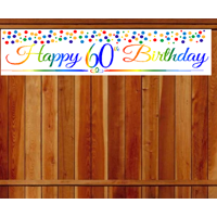 Item#060RPB Happy 60th Birthday Rainbow Wall Decoration Indoor / OutDoor Party Banner (10 x 50inches)