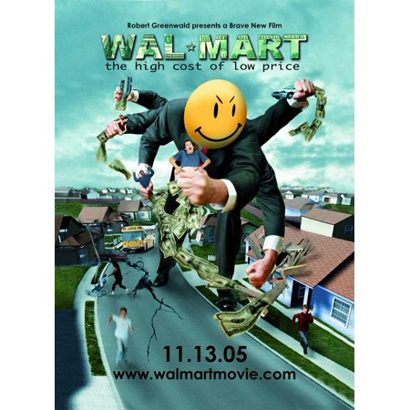 Wal-Mart: The High Cost of Low Price (2005) 11x17 Movie
