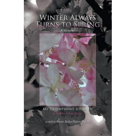 Party City Winter Springs (Winter Always Turns to Spring a Memoir : My Triumphant Journey Sachiko Takata)