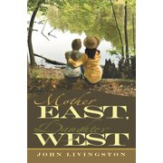Mother East, Daughter West - eBook