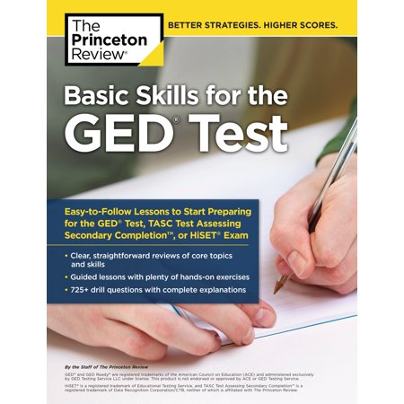 Basic Skills for the GED Test : Easy-to-Follow Lessons to Start Preparing for the GED Test, TASC Test, or HiSET Exam
