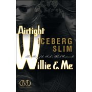 Airtight Willie & Me