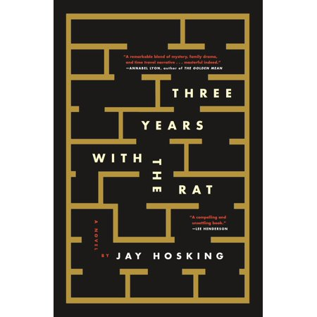 Three Years with the Rat : A Novel (Year Rat Astrology)