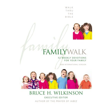 - Family Walk : 52 Weekly Devotions for Your Family