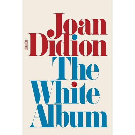 The White Album : Essays