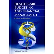 Health Care Budgeting and Financial Management (Hardcover)