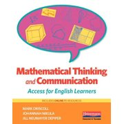 Mathematical Thinking and Communication : Access for English Learners