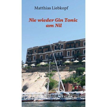 Nie wieder Gin Tonic am Nil - eBook