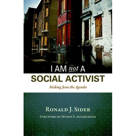 I Am Not A Social Activist   Making Jesus The Agenda