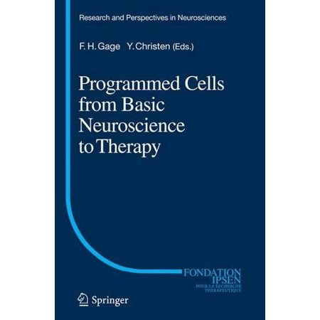 Programmed Cells From Basic Neuroscience To Therapy  Softcover Reprint Of The Origi
