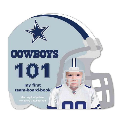 Dallas Cowboys 101: My First Team-Board-Book