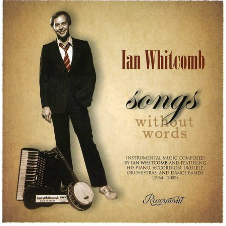 Ian Whitcomb - Songs Without Words [CD]