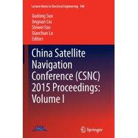 China Satellite Navigation Conference (Csnc) 2015 Proceedings: Volume I