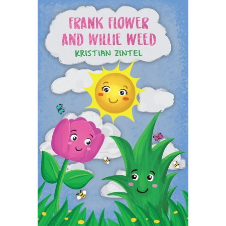 Frank Flower And Willie Weed - eBook