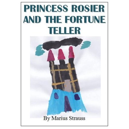 Princess Rosier And The Fortune Teller - eBook (Fortune Teller Halloween Decoration)