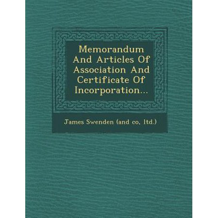 Memorandum and Articles of Association and Certificate of Incorporation...