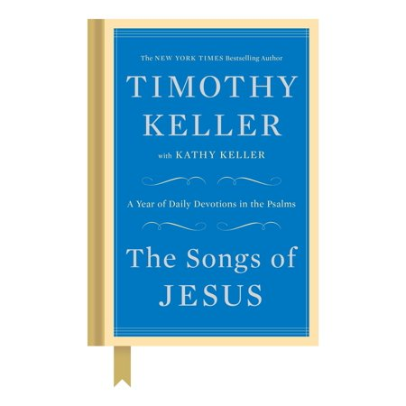 The Songs of Jesus : A Year of Daily Devotions in the Psalms - Time Of Year Halloween Song