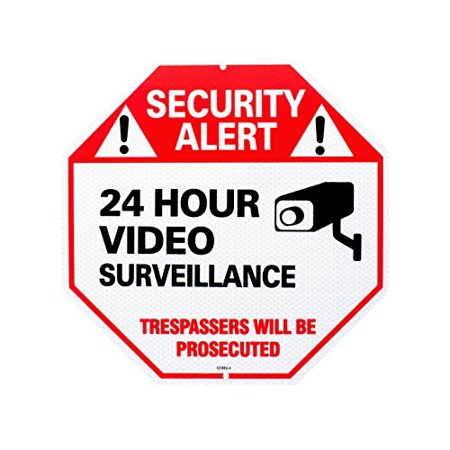Video Surveillance Reflective Sign No Trespassing 24 Hour Security Alert Sign Warning Sign for Property - Best For Business & Home Camera In Use Large 12 X 12 Octagon 100% Rust Free 0.40mm