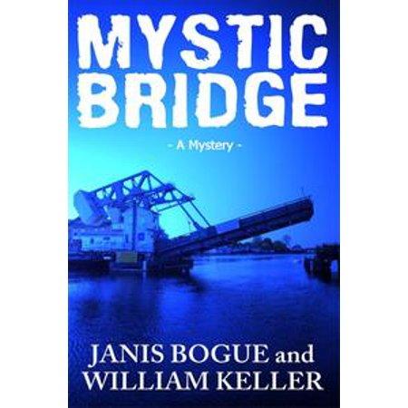 Mystic Bridge - eBook - Mystic Bridge
