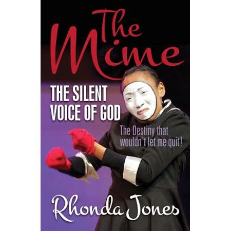 The Mime  The Silent Voice Of God