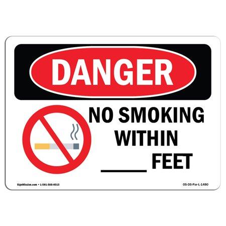 OSHA Danger Sign - Custom No Smoking Within - Feet 5