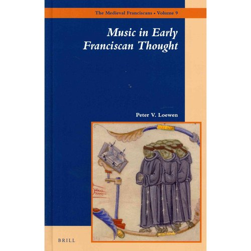 Music in Early Franciscan Thought