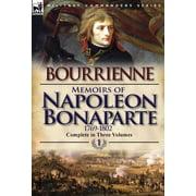 Memoirs of Napoleon Bonaparte : Volume 1-1769-1802