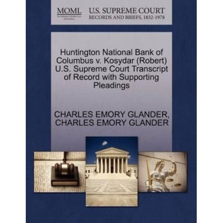 Huntington National Bank Of Columbus V  Kosydar  Robert  U S  Supreme Court Transcript Of Record With Supporting Pleadings