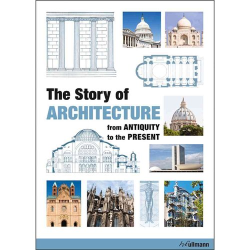 The Story of Architecture: From Antiquity to the Present