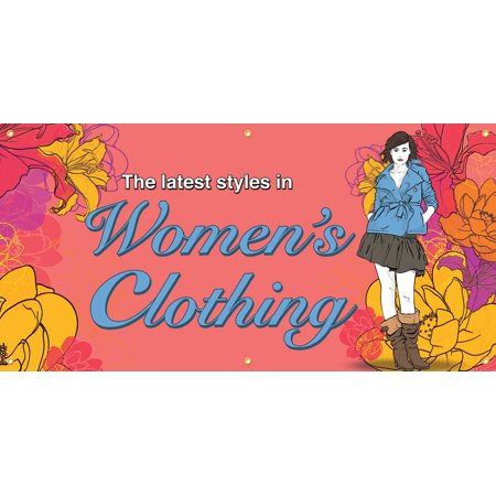 Latest Styles In Womens Clothing Vinyl Display Banner with Grommets, 3'Hx6'W, Full Color Engage more customers with our newest banners. Attract more customers to your storefront with their eye catching designs!