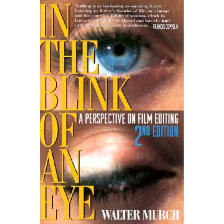 In the Blink of an Eye : A Perspective on Film