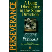 Perseverance : A Long Obedience in the Same Direction