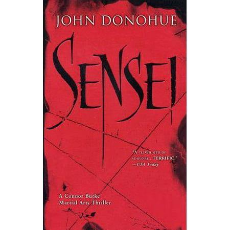 Sensei : A Connor Burke Martial Arts Thriller