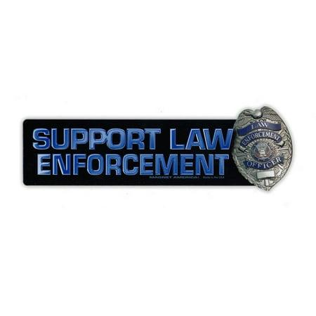 Magnetic Bumper Sticker - Support Law Enforcement Strip Magnet w/Badge - Police, Cops, Sheriffs - 7.5
