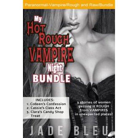 My Hot Rough Vampire Night Bundle - eBook - Hot Vampire Woman